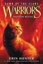 Warriors: Dawn of the Clans 2: Thunder Rising WARRIORS DAWN CLANS BK2 WARRI (Warriors: Dawn of the Clans) Erin Hunter