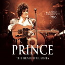 【輸入盤】Beautiful Ones: Radio Broadcast 1985 [ Prince ]