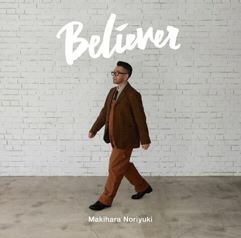 Believer [ 槇原敬之 ]