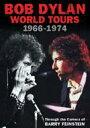 【輸入盤】World Tours 1966-1974: Throughthe Camera Of Barry Feinstein [ Bob Dylan ]