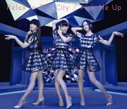 Relax In The City / Pick Me Up (初回限定盤)