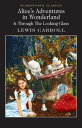 Alice's Adventures in Wonderland ALICES ADV IN WONDERLAND (Wordsworth Classics) [ Lewis Carroll ]