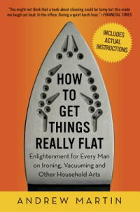 How_to_Get_Things_Really_Flat��
