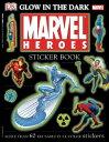 Glow in the Dark Marvel Heroes Sticker Book   STICKER BK-GLOW IN DARK HEROES (DK Ultimate Sticker Books)