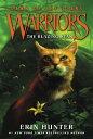 The Blazing Star WARRIORS DAWN CLANS BK4 BLAZI (Warriors: Dawn of the Clans) Erin Hunter