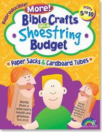 BibleCraftsonaShoestringBudget:PaperSacks&Tubes:Ages5-10