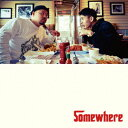 Somewhere [ C.O.S.A. × KID FRESINO ]