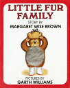 Little Fur Family LITTLE FUR FAMILY-MINI [ Margaret Wise Brown ]
