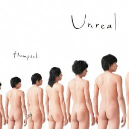 Unreal [ <strong>flumpool</strong> ]