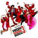 輸>HIGH SCHOOL MUSICAL VOL.3(CD+DVD)