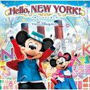 東京ディズニーシー ハロー、ニューヨーク! [ (ディズニー) ]