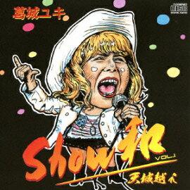 Show�� VOL.1