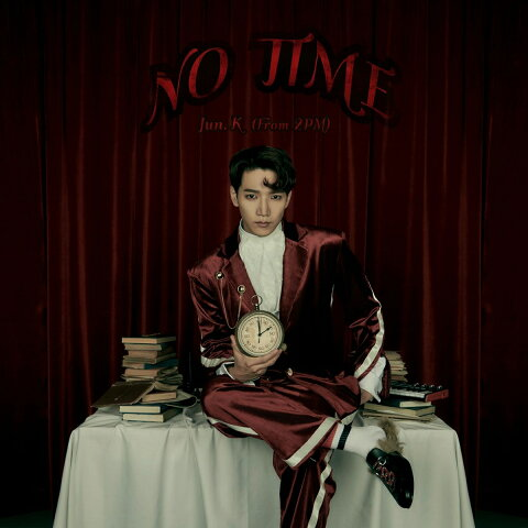 NO TIME (初回限定盤B) [ Jun.K(From 2PM) ]