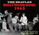 HOLLYWOOD BOWL 1965 [ ザ・ビートルズ ]