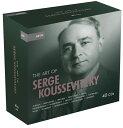 【輸入盤】セルゲイ・クーセヴィツキーの芸術(40CD) [ Box Set Classical ]