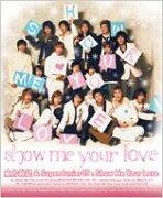 ��͢���ס� Show Me Your Love