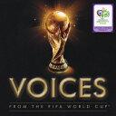 【送料無料】VOICES 2006FIFAワールドカップTM ドイツ大会公式アルバム [ (オムニバス) ]