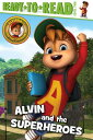 Alvin and the Superheroes ALVIN & THE SUPERHEROES (Ready-To-Read: Level 2)