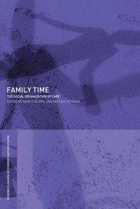 Family_Time��_The_Social_Organi