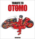TRIBUTE TO OTOMO [ 大友 克洋 ]