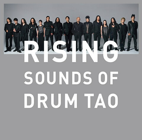 RISING 〜SOUNDS OF DRUM TAO〜 [ DRUM TAO ]
