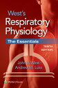 West's Respiratory Physiology: The Essentials [ John B. West ]