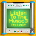Listen To The Music 3�i2CD�j [ ꠌ��h�V ]
