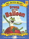 Frank and the Balloon: Level K-1 WE BOTH READ FRANK & THE BALLO (We Both Read - Level K-1 (Quality))