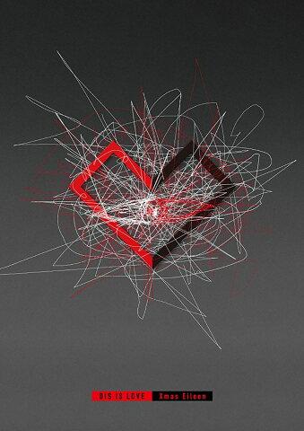 DIS IS LOVE (初回限定盤) [ Xmas Eileen ]