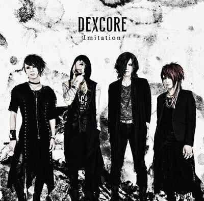 Imitation (初回限定盤 CD+DVD) [ DEXCORE ]