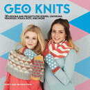 Geo Knits: 10 Lessons and Projects for Knitting Stripes, Chevrons, Triangles, Polka Dots, and More