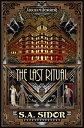The Last Ritual: An Arkham Horror Novel LAST RITUAL (Arkham Horror) S. A. Sidor