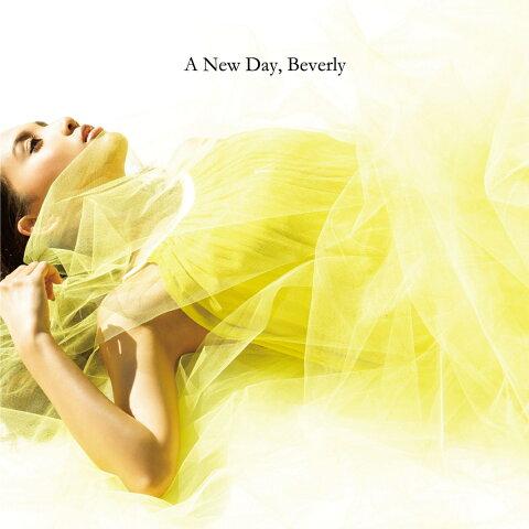 【先着特典】A New Day (B2ポスター付き) [ Beverly ]