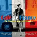 【輸入盤】カフェ・フランス〜シャンソン・ヒッツ [ Various ]