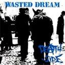 WASTED DREAM (リマスター盤) DEATH SIDE