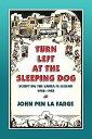 Turn Left at the Sleeping Dog: Scripting the Santa Fe Legend, 1920-1955 John Pen La Farge