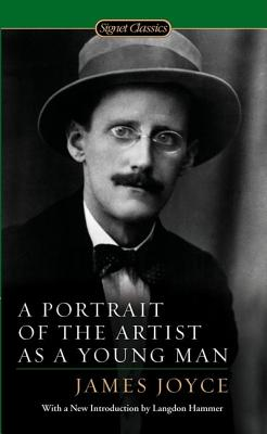 A Portrait of the Artist as a Young Man PORTRAIT OF THE ARTIST AS A YO (Signet Classics) [ James Joyce ]