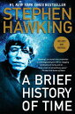 A Brief History of Time BRIEF HIST OF TIME ANNIV/E 10/ Stephen Hawking
