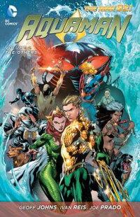 AquamanVol.2:TheOthers(theNew52)[GeoffJohns]