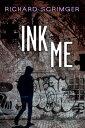 書, 雜誌, 漫畫 - Ink Me [ Richard Scrimger ]