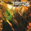 【輸入盤】War In The Night Before [ Underground Set ]