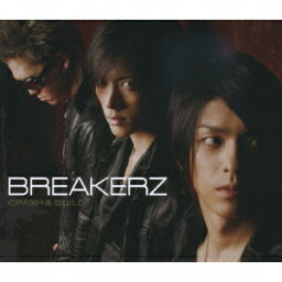 CRASH & BUILD [ <strong>BREAKERZ</strong> ]