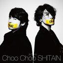 Choo Choo SHITAIN (初回限定盤 CD+DVD) [ JINTAKA ]