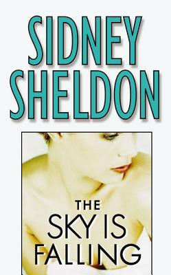 The Sky is Falling SKY IS FALLING [ Sidney Sheldon ]