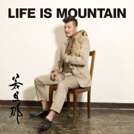 LIFE IS MOUNTAIN(CD+DVD)