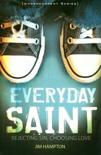 Everyday_Saint��_Rejecting_Sin��