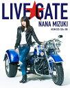 NANA MIZUKI LIVE GATE【...