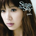 【送料無料】Sing to the Sky [ 絢香 ]