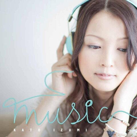 MUSIC [ 加藤いづみ ]