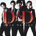 Love Heaven(初回限定A)(CD+DVD) [ D☆DATE ]